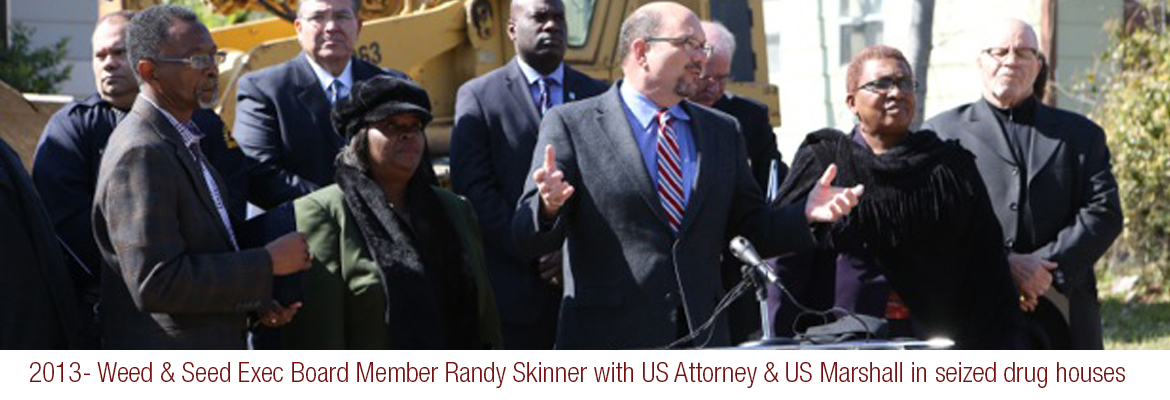 2013- Randy Skinner with US Attorney & US Marshall in seized drug houses